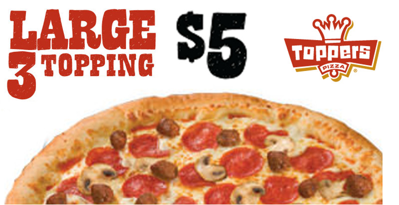 Add a Large 3-Topping Pizza to Any order for $5